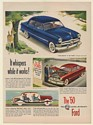 1950 Ford Custom 4-Door It Whispers While It Works Print Ad