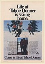 1973 Life at Tahoe Donner is Skiing Home Resort Living for All Seasons Print Ad