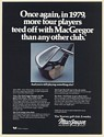 1980 MacGregor Golf Clubs 1979 More Tour Players Teed Off Print Ad