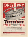 "1931 Firestone Type ""R"" Continuous Base Tire Rim 1 Pry Lock Ring Print Ad"