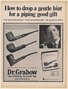 1967 Dr Grabow Pre-Smoked Pipes Drop a Gentle Hint for Piping Good Gift Print Ad