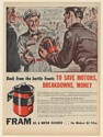 1946 Fram Oil Filter Back from Battle Fronts to Save Motors Breakdowns Money Ad