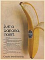 1967 Chiquita Just a Banana It Ain't Print Ad