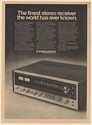 1974 Pioneer SX-1010 Finest Stereo Receiver the World Has Ever Known Print Ad