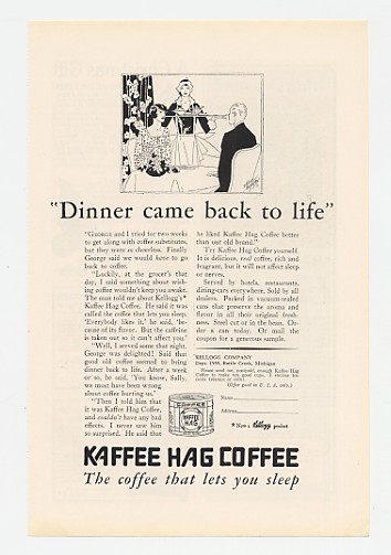 1929 Kellogg Kaffee Hag Coffee Dinner Back to Life Ad