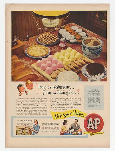 1949 A&P Super Markets Wednesday is Baking Day Ad